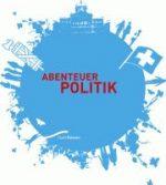 Politik und Medien – die 4. Gewalt