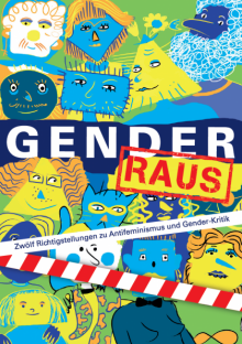 """""""Gender raus!"""" 12 Richtigstellungen zu Antifeminismus und Gender-Kritik – Broschüre zum Downloaden"""