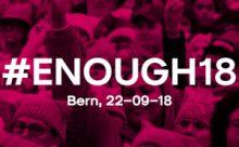 #ENOUGH18 – Nationale Kundgebung für Lohngleichheit und gegen Diskriminierung am 22. September in Bern