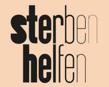 sterben helfen  Schauspiel von Konstantin Küspert – Schweizer Erstaufführung in der Lokremise