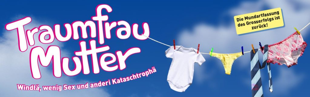 """Traumfrau Mutter"", die Adaption des kanadischen Theatererfolges ""Mom's The World"" ab November im Zelt und dann auf Tournee"