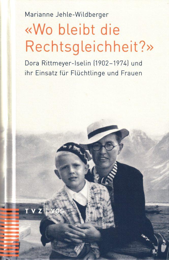 Dora Rittmeyer-Iselin – eine starke Ostschweizerin und Kämpferin