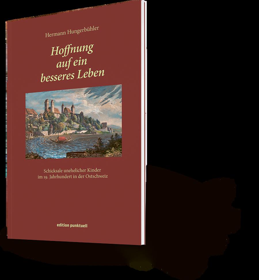 Das Schicksal unerwünschter Kinder in der Ostschweiz des 19. Jahrhunderts