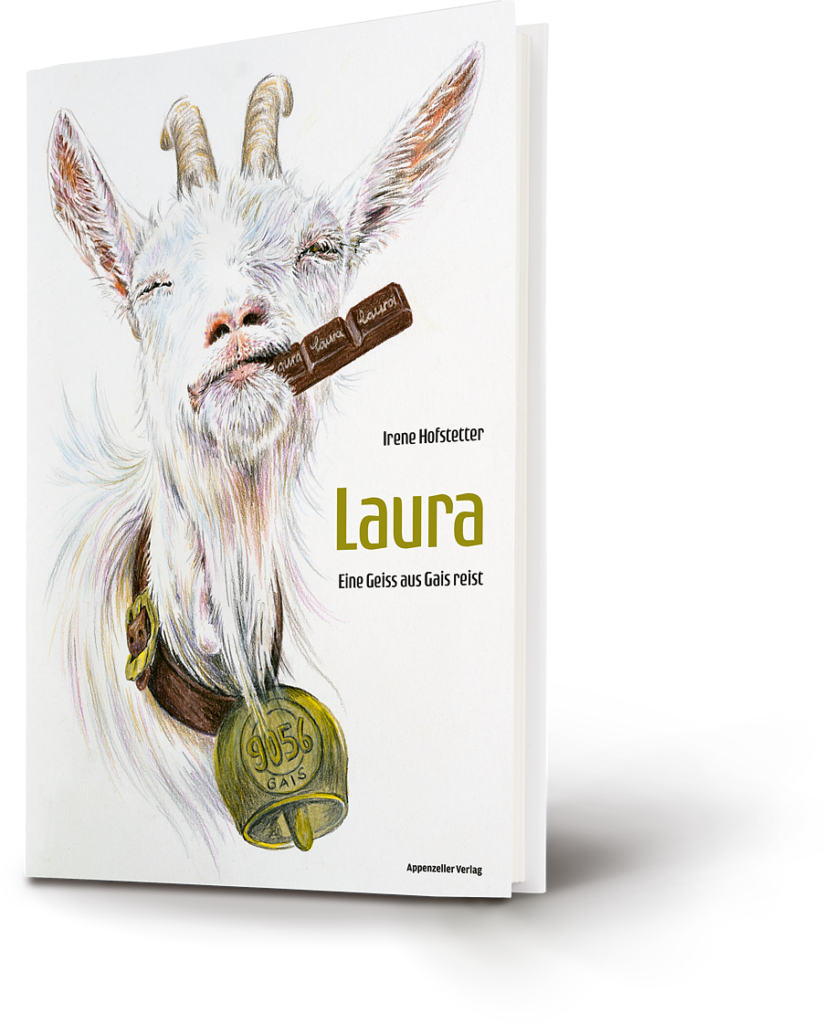 Eine Geiss namens Laura aus Gais – Buch- und Ausflugstipp!